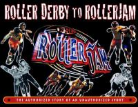 Roller Derby to RollerJam