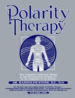 Dr. Randolph Stone's Polarity Therapy