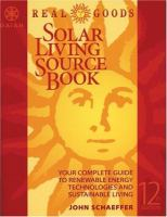 Gaiam Real Goods Solar Living Sourcebook