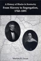 A History of Blacks in Kentucky
