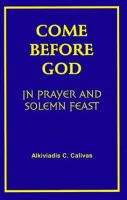 Come Before God in Prayer and Solemn Feast
