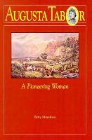 Augusta Tabor, A Pioneering Woman