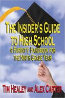 The Insider's Guide to High School