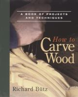 How to Carve Wood