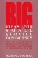 Big Ideas for Small Service Businesses