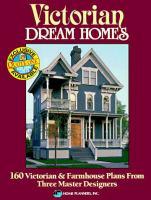 Victorian Dream Homes