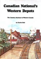 Canadian National's Western Depots