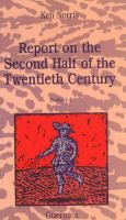 Report on the Second Half of the Twentieth Century