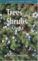 Trees and Shrubs of Alberta