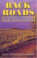 Back Roads of Northern Alberta