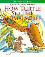 How Turtle Set the Animals Free