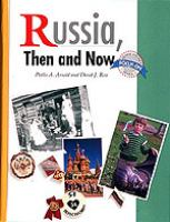Russia, Then and Now