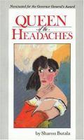 Queen of the Headaches