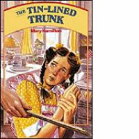 The Tin-lined Trunk