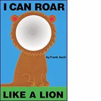 I Can Roar Like A Lion
