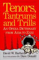 Tenors, Tantrums and Trills