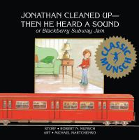Jonathan Cleaned Up-then He Heard A Sound