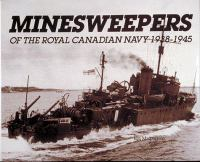 Minesweepers of the Royal Canadian Navy, 1938-1945