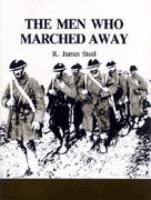 The Men Who Marched Away