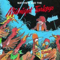 Matthew and the Midnight Turkeys