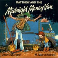 Matthew and the Midnight Money Van