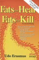 Fats That Heal, Fats That Kill