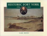 Historic Fort York, 1793-1993