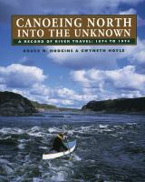 Canoeing North Into the Unknown