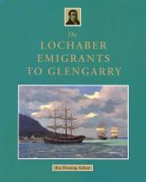 The Lochaber Emigrants to Glengarry