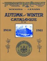 The Autumn and Winter Catalogue 1910-1911 of the Hudson's Bay Company