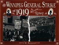 The Winnipeg General Strike of 1919