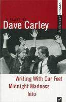 3 Plays by Dave Carley