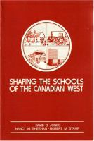 Shaping the Schools of the Canadian West