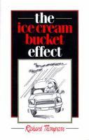 The Ice Cream Bucket Effect
