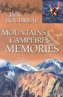 Mountains, Campfires & Memories