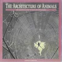 The Architecture of Animals