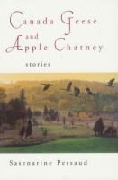 Canada Geese & Apple Chatney
