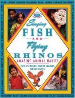 Singing Fish and Flying Rhinos