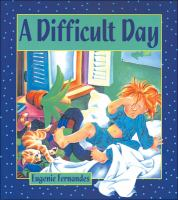 A Difficult Day