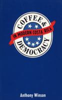 Coffee and Democracy in Modern Costa Rica
