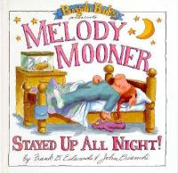 Melody Mooner Stayed up All Night!