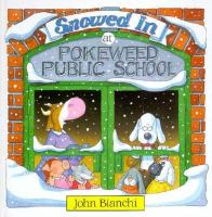 Snowed in at Pokeweed Public School