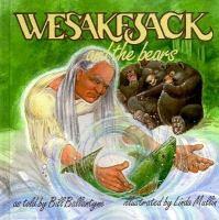 Wesakejack and the Bears