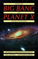 From the Big Bang to Planet X