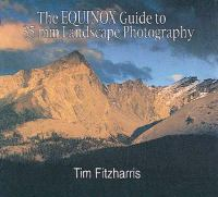 The Equinox Guide to 35mm Landscape Photography
