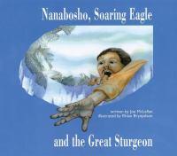 Nanabosho, Soaring Eagle and the Great Sturgeon