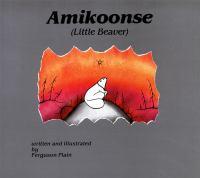 Amikoonse (Little Beaver)