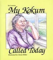 My Kokum Called Today