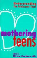 Mothering Teens