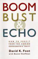 Boom, Bust & Echo